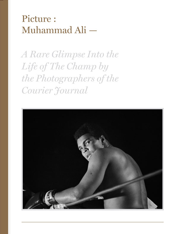 Picture Muhammad Ali - Courier Journal Photo Book Series