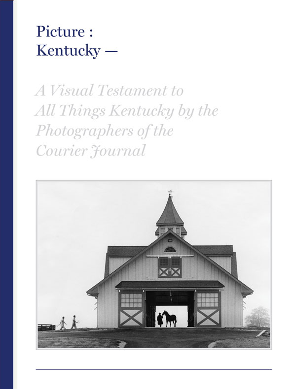 Picture Kentucky - Courier Journal Photo Book Series