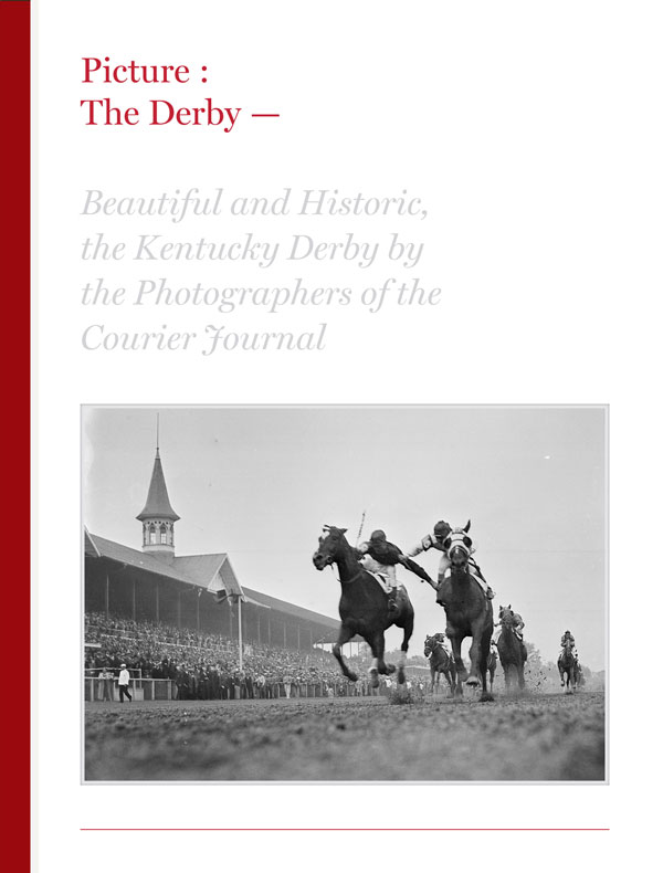 Picture Kentucky Derby - Courier Journal Photo Book Series